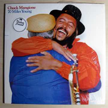 Chuck Mangione - 70 Miles Young - 1982 Rob Ludwig Maste...