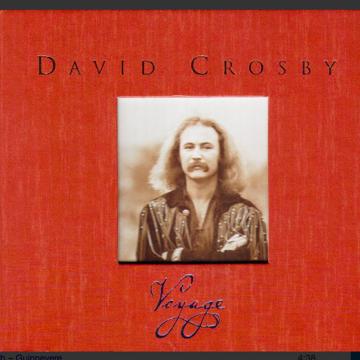 "David Crosby David Crosby ""Voyage"" 3cd box set from Rhi..."