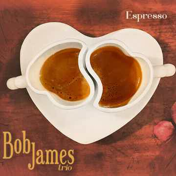 Bob James Espresso - Sealed