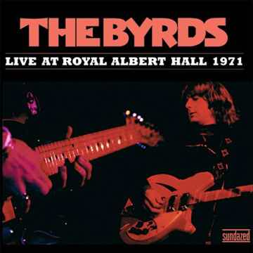 The Byrds Live at the Royal Albert Hall- 2008 Sundazed 2LPs