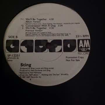 Sting - We'll Be Together/Conversation With A Dog A & M...