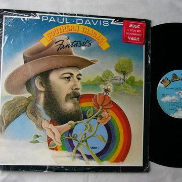 PAUL DAVIS - SOUTHERN TRACKS FANTASIES - RARE ORIG 1976 LP - BANG RECORDS