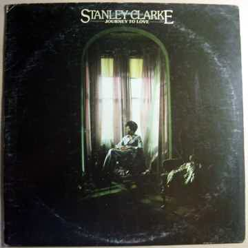 Stanley Clarke - Journey To Love - 1975 Nemperor Record...