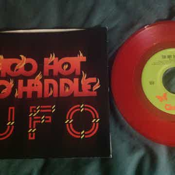 UFO - Too Hot To Handle Red Vinyl 45 Single With Pictur...