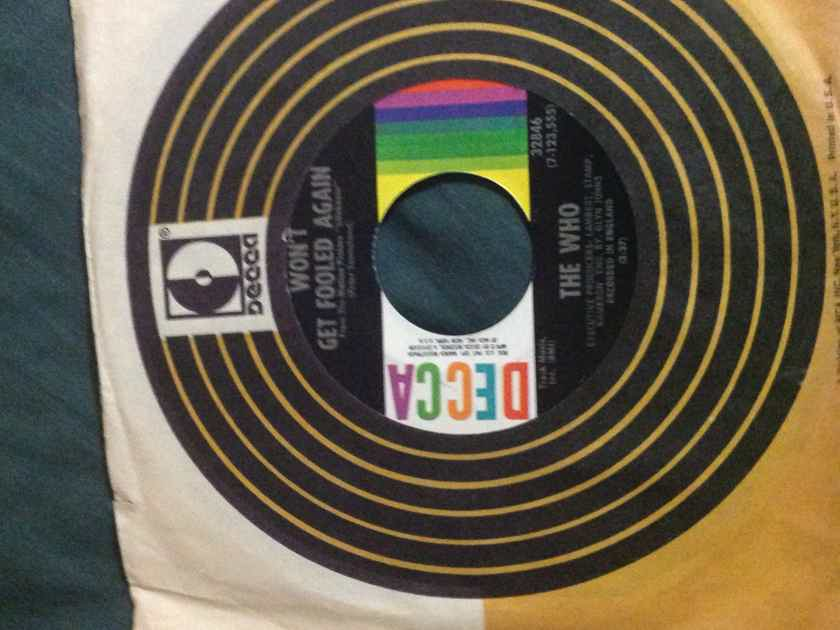 The Who - Won't Get Fooled Again/I Don't Even Know Myself Decca Records 45 Single Vinyl  NM
