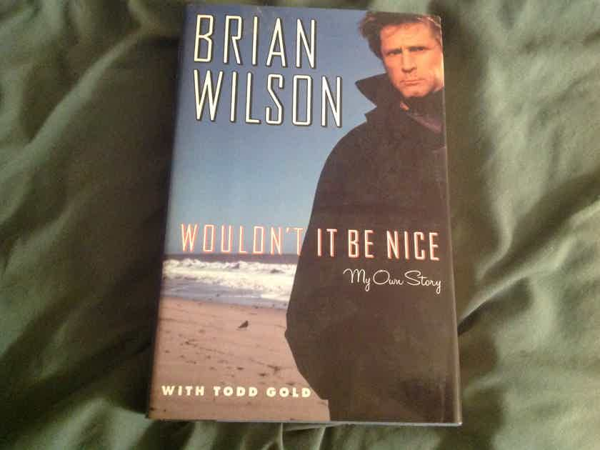 Brian Wilson  Wouldn't It Be Nice Signed First Edition Hardcover Book