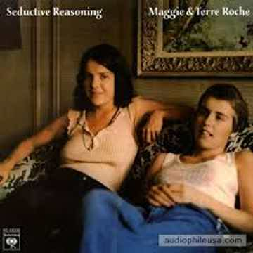 Maggie & Terre Roche Seductive Reasoning 180g LP