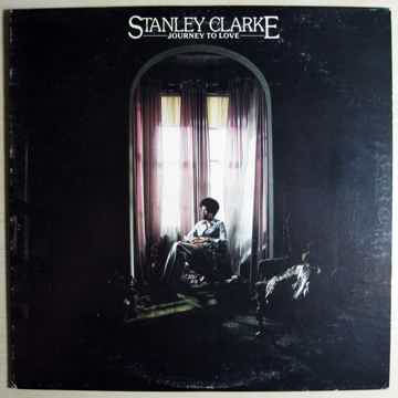 Stanley Clarke - Journey To Love - 1975 REISSUE Epic ‎P...