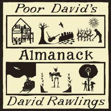 David Rawlings Poor David's Almanac