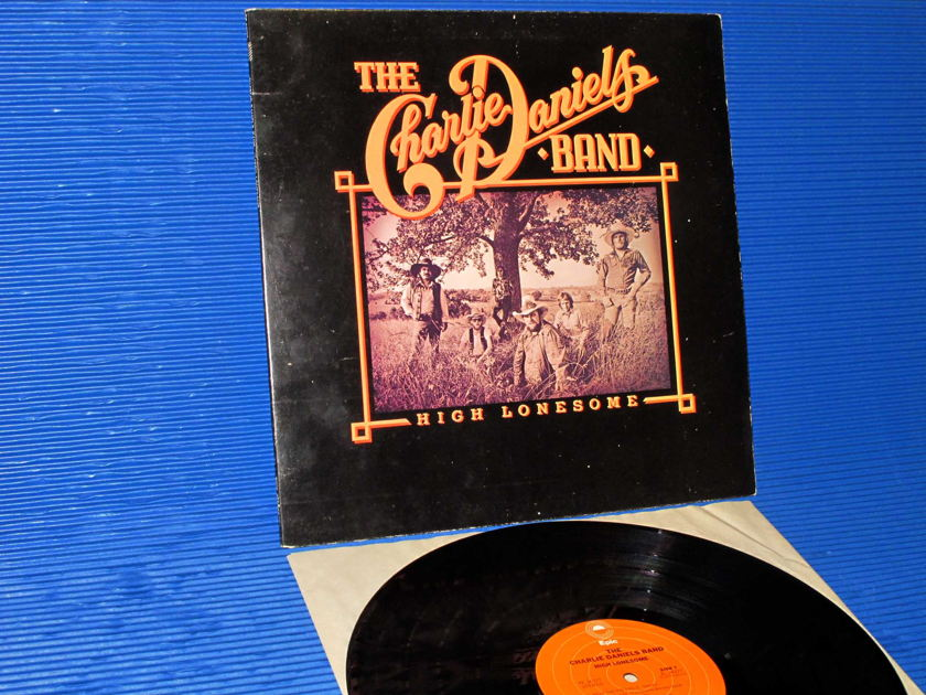 "THE CHARLIE DANIELS BAND   - ""High Lonesome"" -  Epic 1979"