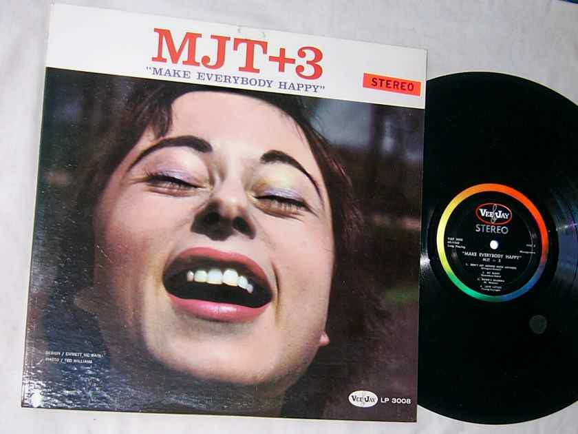 MJT + 3 - MAKE EVERYBODY HAPPY  - - RARE ORIG 1959 JAZZ LP - VEE JAY LP 3008
