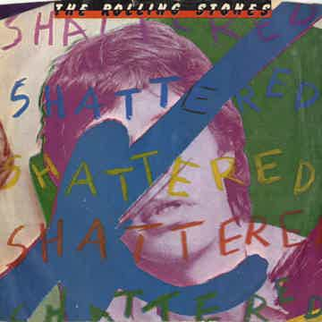 Rolling Stones - Shattered/Everything Is Turning To Gol...