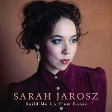 Sarah Jarosz Build Me Up From Bones - LP