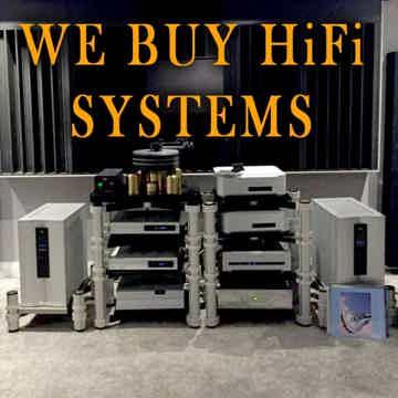 We Buy Full HiFi Systems Worldwide $5K-$100K- Wholesale...