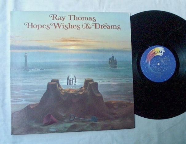 RAY THOMAS LP~HOPES, WISHES
