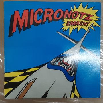 The Micronotz Smash!