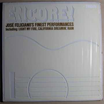 Jose Feliciano Encore! Jose Feliciano's Finest Performances