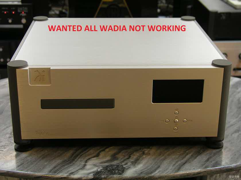 Wadia Pass Classe VTL BAT Levinson ALL Wanted not working all