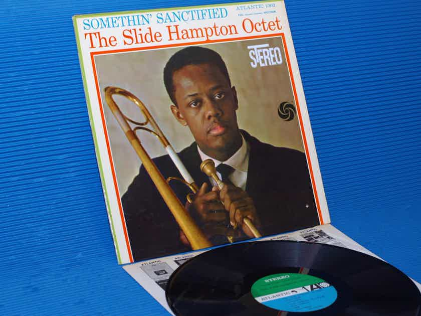 "SLIDE HAMPTON OCTET   - ""Somethin' Sanctified"" -  Atlantic 1961 1st Pressing"