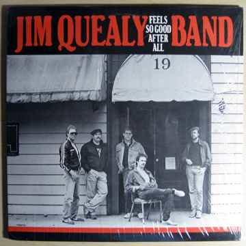 Jim Quealy Band - Feels So Good After All - 1984  Mudfr...