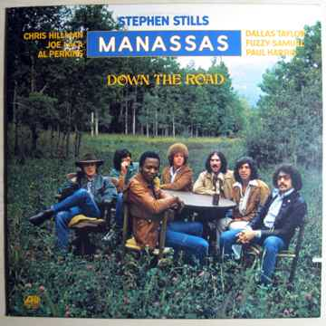 Stephen Stills & Manassas - Down The Road - Original 19...