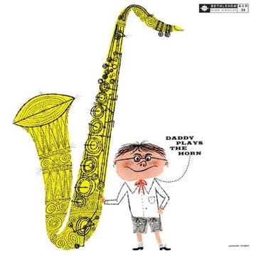 Dexter Gordan Daddy Plays the Horn (mono)