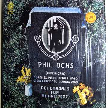Phil Ochs - Rehearsals For Retirement - 1979 Canadian R...