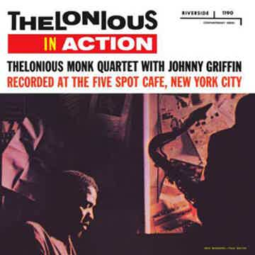 Thelonious Monk Quartet with Johnny Griffin Thelonious in Action  Limited Edition