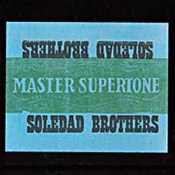 Soledad Brothers Master Superton