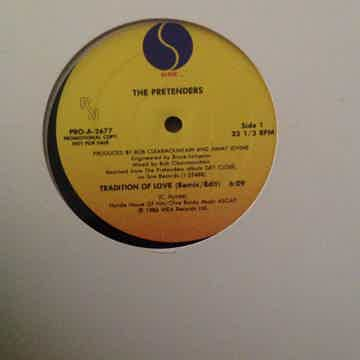 The Pretenders - Tradition Of Love Remix/Edit Sire Reco...