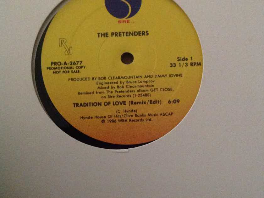 The Pretenders - Tradition Of Love Remix/Edit Sire Records Promo 12 Inch Vinyl  Single NM