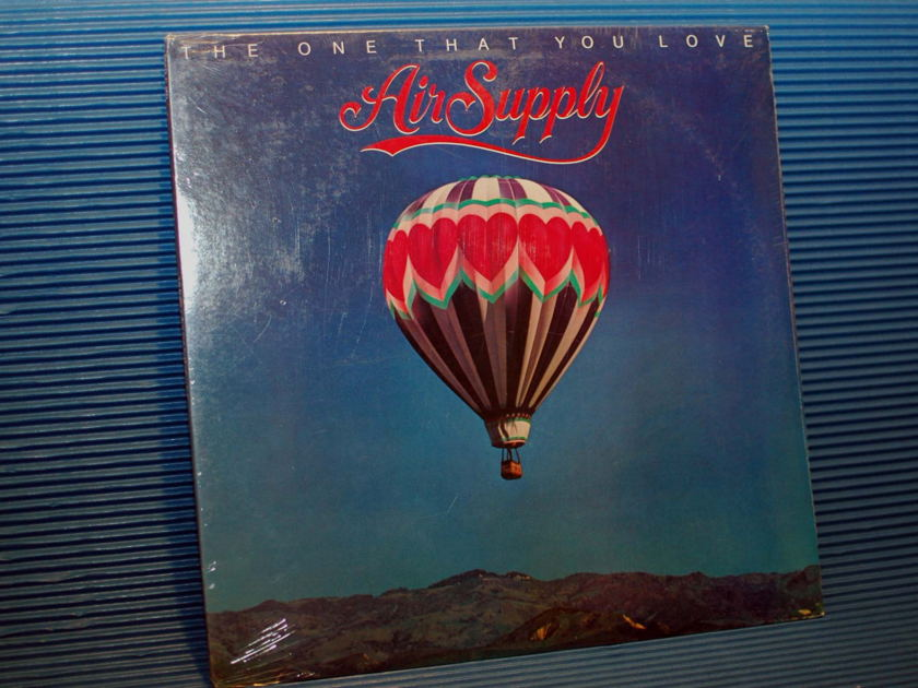 "AIR SUPPLY  - ""The One That You Love"" -  Arista 1981 SEALED"