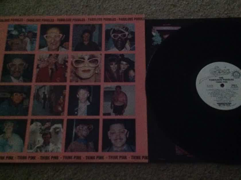 Fabulous Poodles - Think Pink White Label Promo  Epic Records Vinyl LP NM