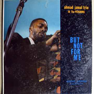 AHMAD JAMAL - at the pershing but not for me - 1958 Mon...