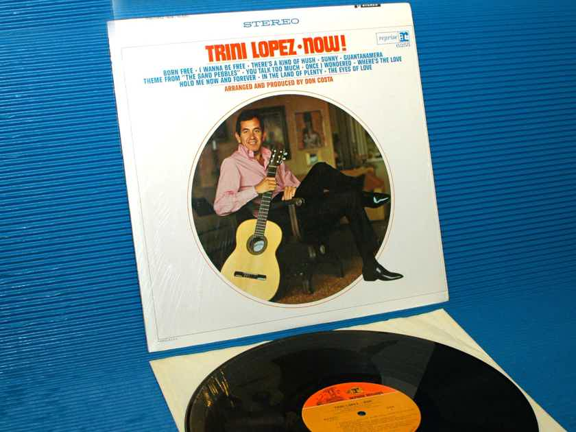 "TRINI LOPEZ   - ""Trini Lopez Now!"" -  Reprise 1967 1st Pressing"