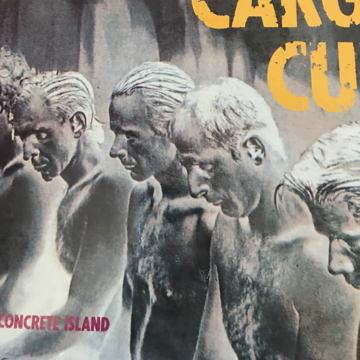 CARGO CULT - Concrete Island CARGO CULT - Concrete Island