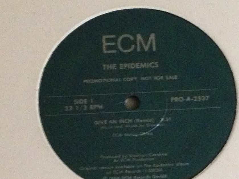 The Epidemics - ECM Promo 12 inch give an inch remix nm
