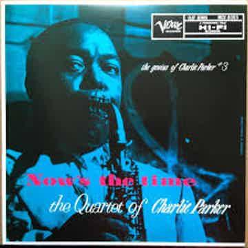 The Charlie Parker Quartet Now's the Time Mono