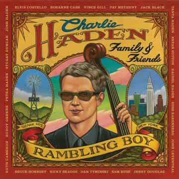 Charlie Haden - Family and Friends 2LPs Rambling Boy