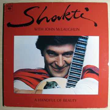 Shakti With John McLaughlin A Handful Of Beauty