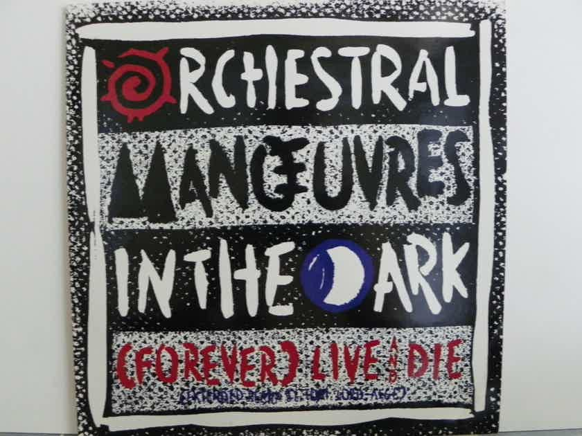ORCHESTRAL MANOEUVRES IN THE DARK  - FOREVER LIVE AND DIE NM