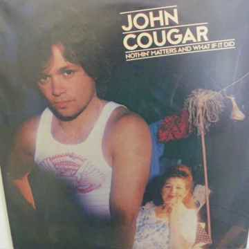 JOHN COUGER - NOTHIN' MATTERS AND WHAT IF IT DID