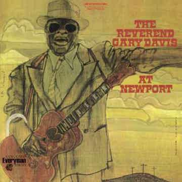 The Reverend Gary Davis  At Newport (Limited Edition)
