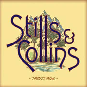 Stevens Stills and Judy Collins Everybody Knows