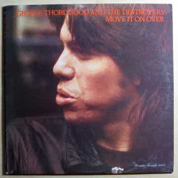 George Thorogood And The Destroyers - Move It On Over -...