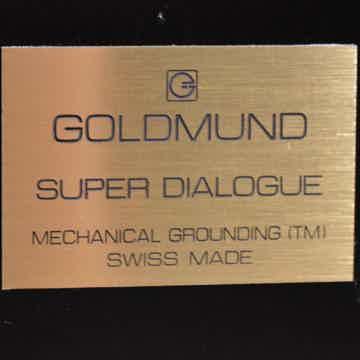 Goldmund Super Dialogue