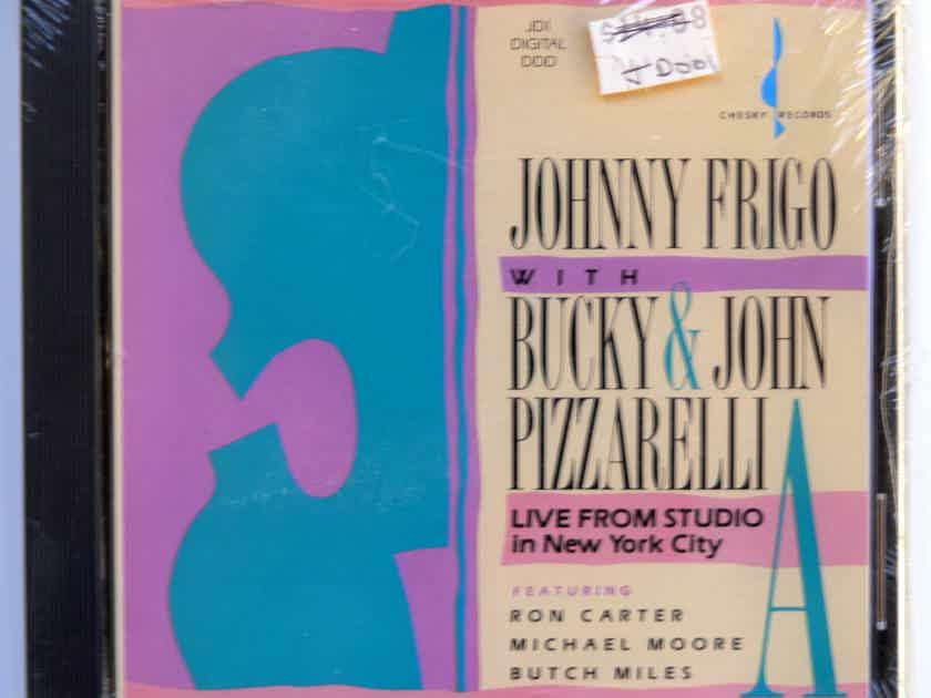 CHESKY CD - JOHNNY FRIGO & BUCKY PIZZARELLI  - * SEALED *