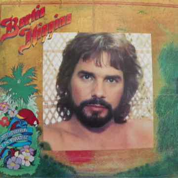 BERNIE HIGGINS - JUST ANOTHER DAY IN PARADISE