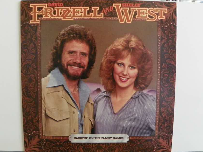 DAVID FRIZZELL & SHELLY WEST - CARRYIN' ON THE FAMILY NAME NM