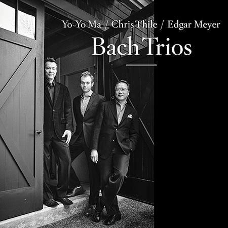 Yo-Yo Ma, Chris Thile & Edgar Meyer